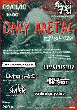 афиша фестиваля Only Metal Cover-Fest в клубе VG 9 января 2010