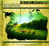 "Silent Accord ""Please Keep Of The Grass"""