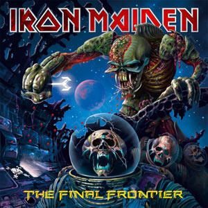 "Iron Maiden ""The Final Frontier"""