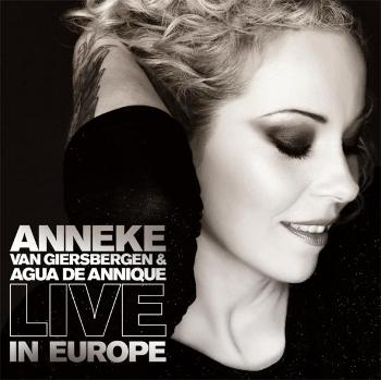 "Anneke van Giersbergen & Agua de Annique ""Live in Europe"""