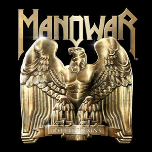Manowar Battle Hymns 2011